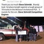 Steve Schmidt Competition Engines had 4 top trucks with Evan Breheim winning with a distance of 349 feet in his ProStock truck!  We had number 1,2,3 and 4 -- congratulations to all of you!!!  Great Job!!!