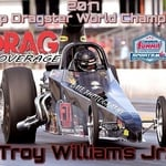 2017 World Champion multiple race winner including Fall Fling $16,000.00 Dragster Winner and $50,000.00 Fling Winner